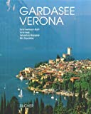 Gardasee, Verona - Ernst H. Ruth, Ernst Hess, Sebastian Marseiler