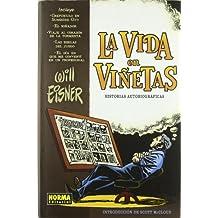 LA VIDA EN VIÑETAS: HISTORIAS AUTOBIOGRÁFICAS (WILL EISNER)