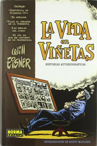 La vida en vinetas/Life In Pictures: Historias autobiograficas/Autobiographical Stories