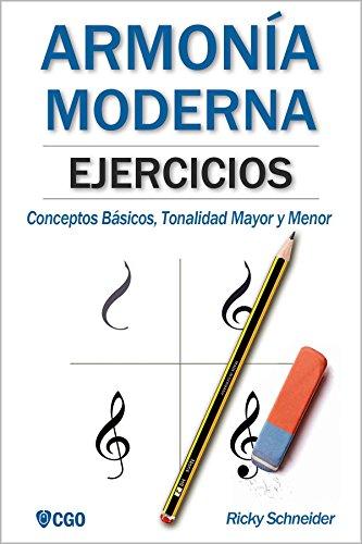 Ejercicios de Armonía Moderna: Conceptos Básicos, Tonalidad Mayor y Menor por Ricky Schneider
