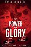 #5: The Power and the Glory: Senna, Prost and F1's Golden Era