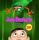"""José Bacteria "" Animando a su hijo a cepillarse los dientes (Children's ESL Books: (Children's Spanish book) nº 7)"
