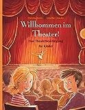 Willkommen im Theater