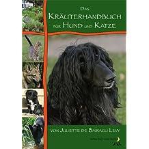 Das Kräuterhandbuch für Hund und Katze