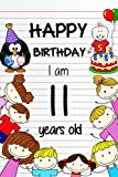 Happy Birthday: Birthday Notebook For 11 Years Old  6 X 9  Lined Pages  Blank Notebooks And Journals Birthday Gifts For Kids, 100 Pages