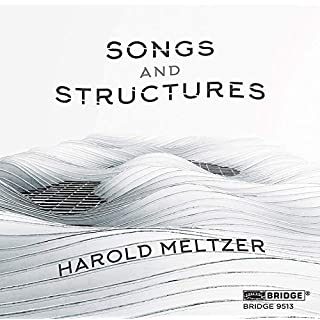 Meltzer: Songs And Structures [Paul Appleby; Natalia Katyukova; Avalon String Quartet; Miranda Cuckson; Blair McMillen] [Bridge Records: BRIDGE 9513]