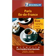 Les Guides Gourmands : Paris - Ile-de-France