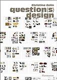 Question(s) design