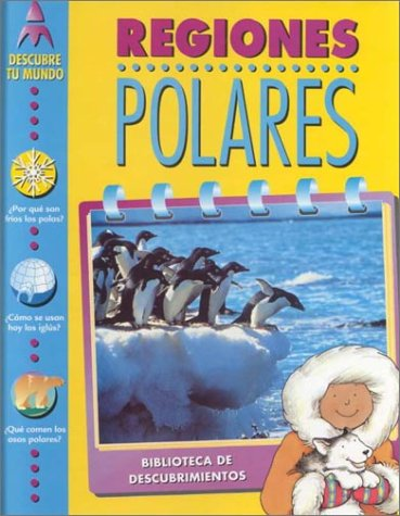 Regiones Polares (Discovery Library) por Claire Watts