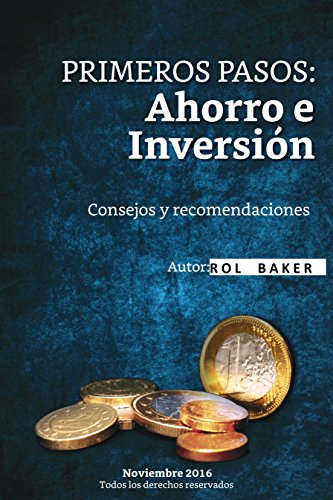 Tus Primeros pasos Ahorro e inversion por Jorge  Ramirez