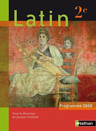 Latin 2e par Jacques Gaillard