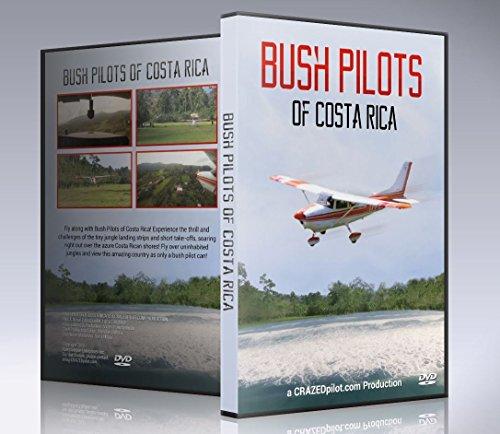 Bush Pilots of Costa Rica Film - fly beautiful Costa Rica like a bush pilot!
