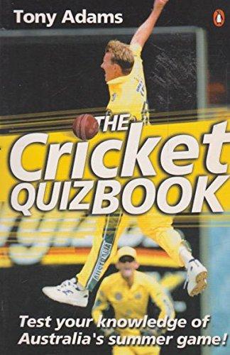 The Cricket Quiz Book por Tony Adams