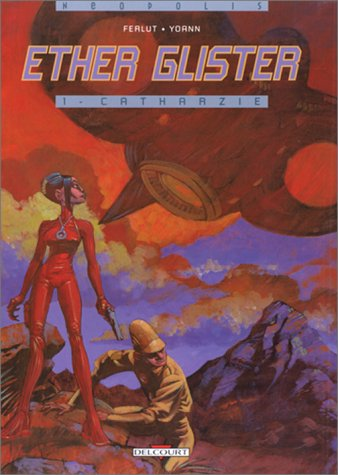 Ether Glister, Tome 1 : Catharzie