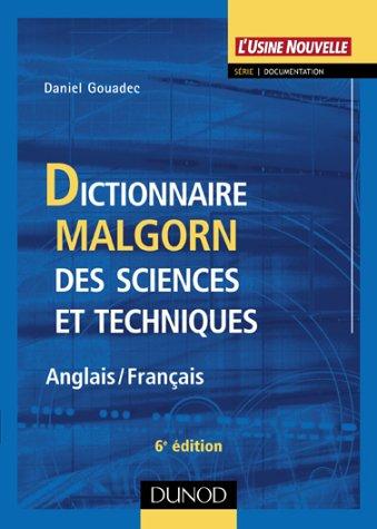 Dictionnaire Malgorn des sciences et techniques (Anglais-Franais)