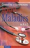 Connaître et comprendre 1000 maladies de A à Z