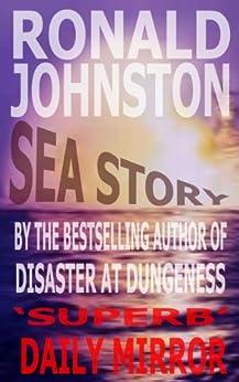 SEA STORY by [JOHNSTON, RONALD]
