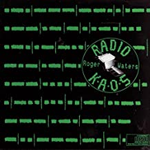 Radio K.A.O.S. by Roger Waters (2004-10-27)