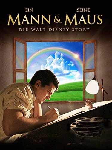 Ein Mann & seine Maus: Die Walt Disney Story (Männer Von Mäusen)