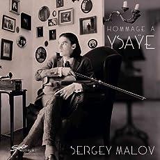 Hommage á Ysaÿe [Sergey Malov] [Solo Musica: SM275]