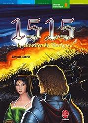 1515, le chevalier de Marignan (Historique t. 1006)