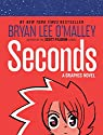 Seconds: A Graphic Novel par O`Malley