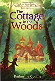The Cottage in the Woods by Katherine Coville (2016-08-09)