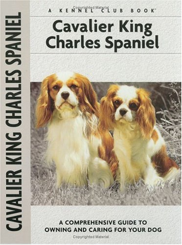 Cavalier King Charles Spaniel (Comprehensive Owner's Guide) -