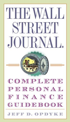 The Wall Street Journal Complete Personal Finance Guidebook (The Wall Street Journal Guidebooks)