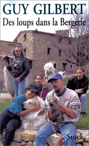Des loups dans la bergerie par Guy Gilbert