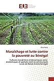 Maraîchage et lutte contre la pauvreté au Sénégal