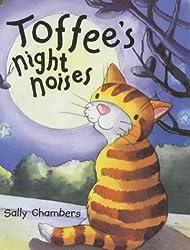 Toffee's Night Noises