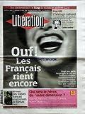 LIBERATION [No 8384] du 20/04/2008 - OUF - LES FRANCAIS RIENT ENCORE - 20 ANS APRES DESPROGES - RD CONGO - DES SOLDATS FRANCAIS SOUPCONNES DE TORTURE - QUI SERA LE HEROS DE L'AUTRE DIMENDION - DJAMEL - VANESSA - JOHNNY - ADRIANA - MARC-OLIVIER - MAI 68 -  Livre Pdf/ePub eBook