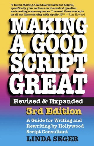 Making a Good Script Great, 3rd Ed. by Linda Seger (2010) Paperback