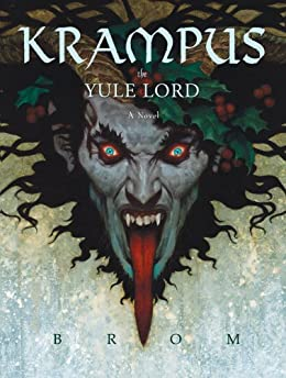 Krampus: The Yule Lord by [Brom]