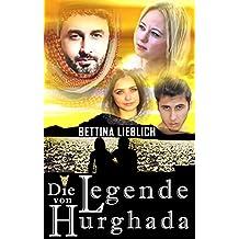 Die Legende von Hurghada: Inspiriert von Ereignissen an den Stränden Nordafrikas