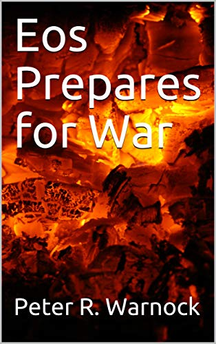 Eos Prepares for War (Submarine to the stars Book 5) (English Edition)