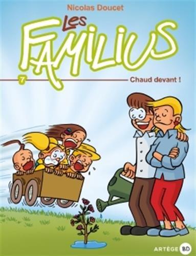 Les Familius, Chaud devant !: Tome 7