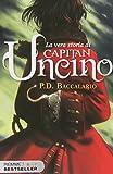 Scarica Libro La vera storia di Capitan Uncino (PDF,EPUB,MOBI) Online Italiano Gratis