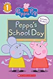 Peppas School Day (Peppa Pig: Scholastic Reader, Level 1)