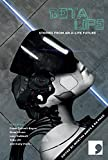Beta-Life: Short Stories from an A-Life Future (Science-Into-Fiction)