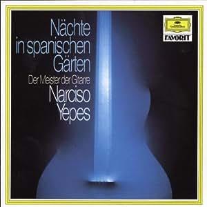 Nuits Dans les Jardins d'Espagne-Narciso Yepes