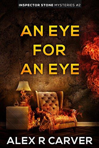 An Eye For An Eye: Inspector Stone Mysteries #2