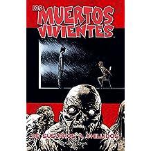 Los muertos vivientes 23 (Los Muertos Vivientes serie, Band 1)