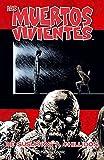 Los muertos vivientes nº 23: De susurros a chillidos (Los Muertos Vivientes (The Walking Dead Cómic))