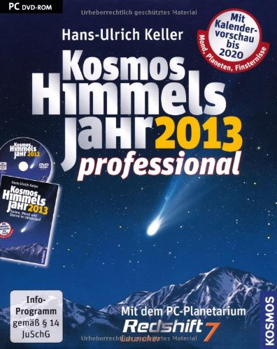 Kosmos Himmelsjahr Professional 2013: Sonne, Mond und Sterne im Jahreslauf