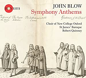 Blow:Symphony Anthems [Choir of New College Oxford , Rober Quinney] [Novum: NCR 1389]