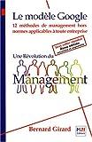 Une révolution du management - le modèle Google