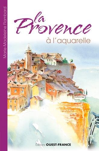 La Provence  l'aquarelle
