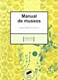 Manual de museos (Patrimonio cultural)